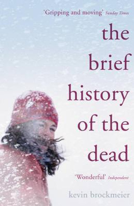 Brockmeier, Kevin / The Brief History of the Dead