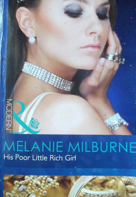 Mills & Boon / His Poor Little Rich Girl