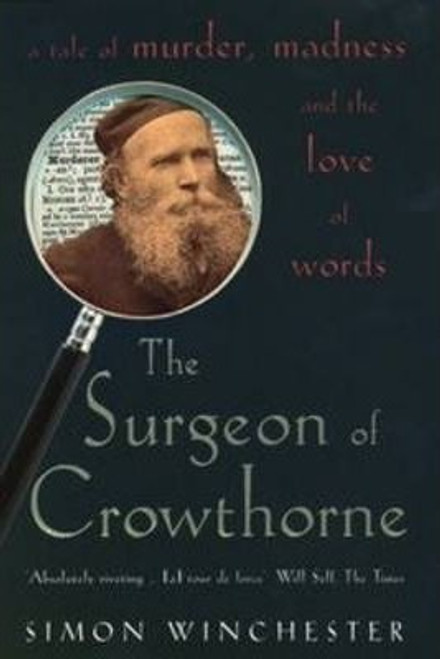 Winchester, Simon / The Surgeon of Crowthorne