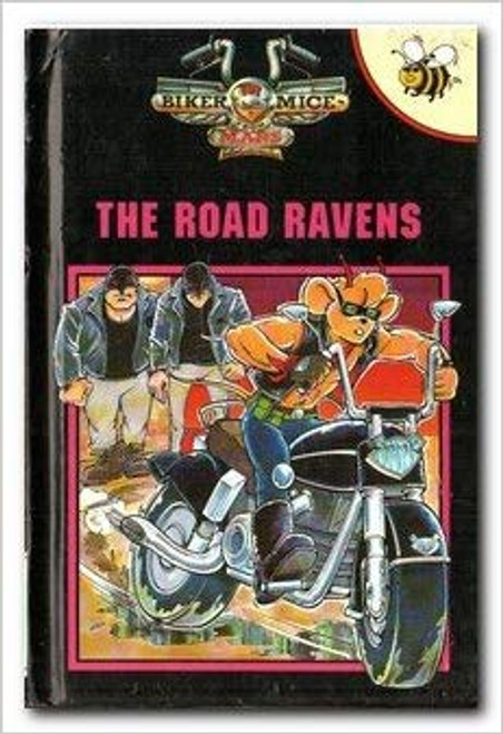 Biker Mice from Mars: The Road Ravens