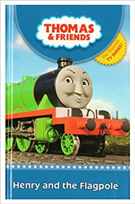 Thomas & Friends: Henry and the Flagpole