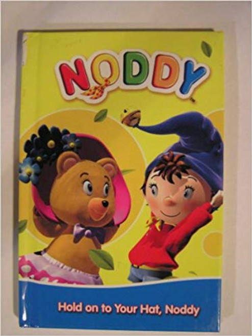 Hold on To Your Hat Noddy