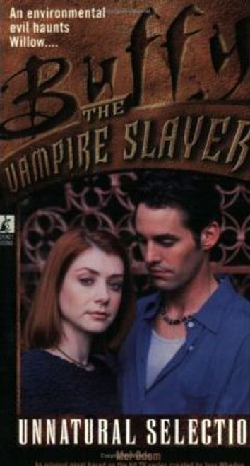 Buffy the Vampire Slayer: Unnatural Selection