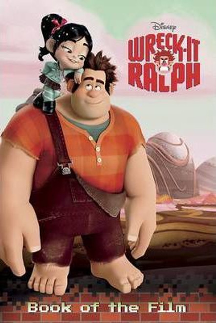 Disney Wreck-It Ralph Book of the Film