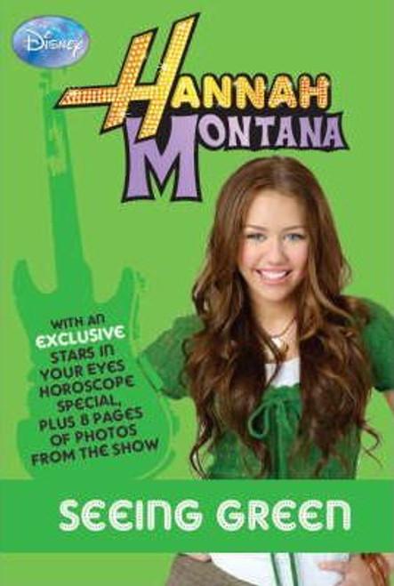Disney: Hannah Montana: Seeing Green