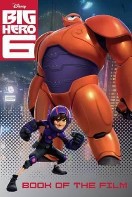 Disney: Big Hero 6 Book of the Film