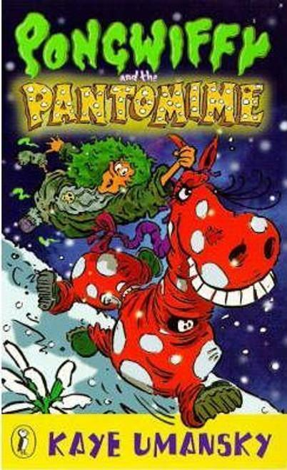 Umansky, Kaye / Pongwiffy and the Pantomime