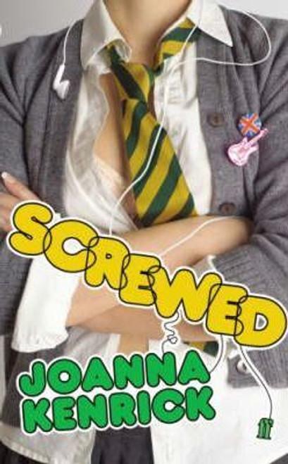 Kenrick, Joanna / Screwed