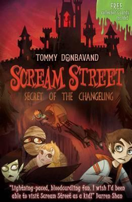 Donbavand, Tommy / Scream Street 12: Secret of the Changeling