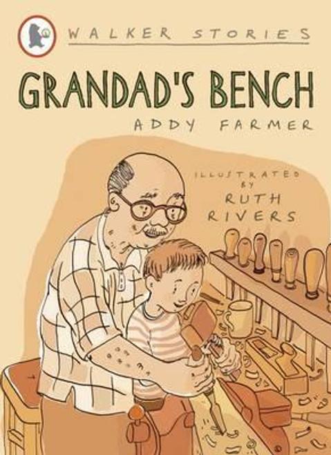 Farmer, Addy / Grandad's Bench