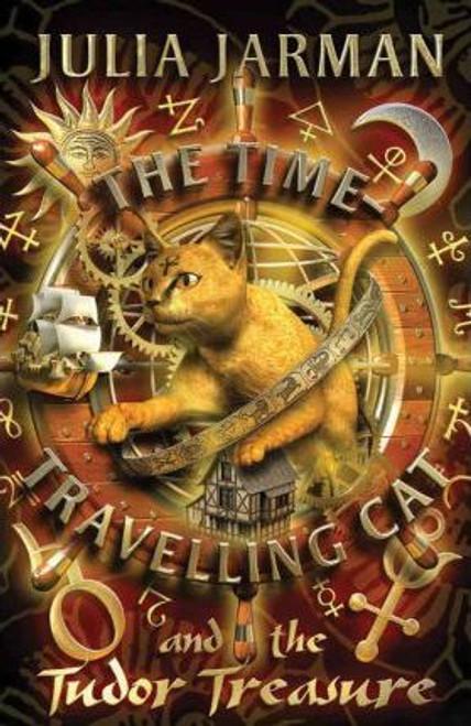 Jarman, Julia / The Time-Travelling Cat and the Tudor Treasure