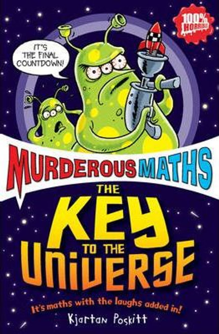 Poskitt, Kjartan / Murderous Maths: Key To The Universe
