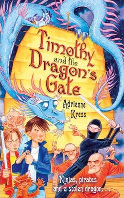 Kress, Adrienne / Timothy and the Dragon's Gate