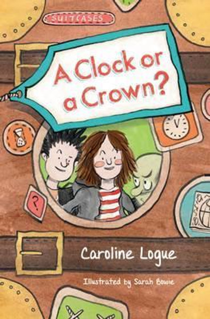 Logue, Caroline / A Clock or a Crown?