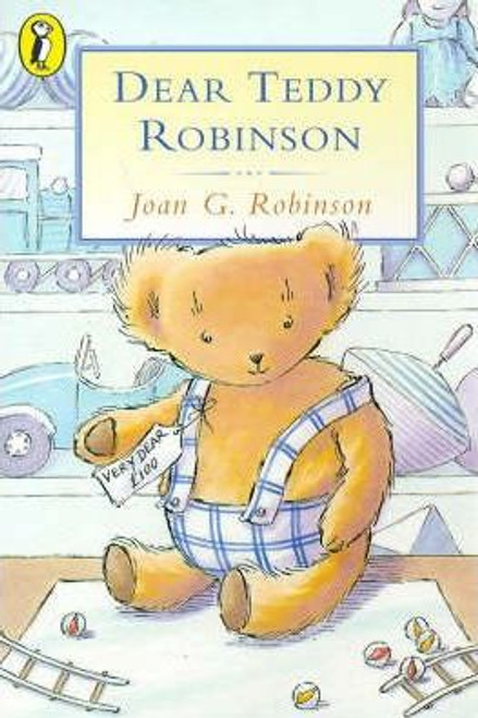 Robinson, Joan G. / Dear Teddy Robinson