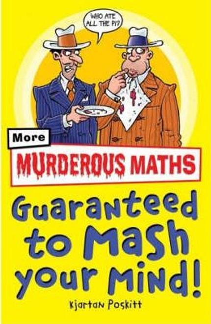 Poskitt, Kjartan / Murderous Maths: Guaranteed to Mash Your Mind