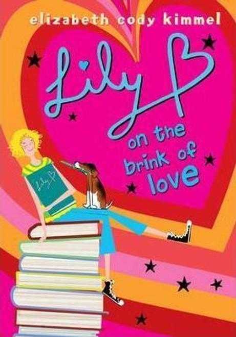 Kimmel, Elizabeth  Cody / Lily B on the Brink of Love