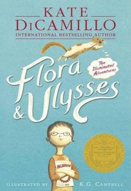 Dicamillo, Kate / Flora & Ulysses : The Illuminated Adventures