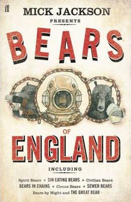 Jackson, Mick - Bears of England - HB 1st Ed Faber 2009 - Short Stories