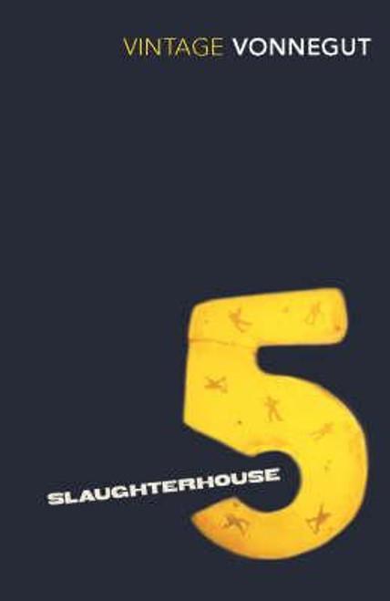 Vonnegut, Kurt - Slaughterhouse 5 ( or The Childrens Crusade) - WW2  - BRAND NEW