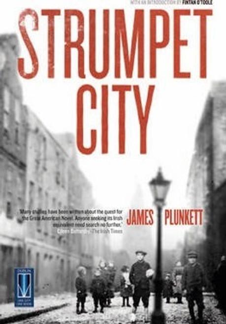 Plunkett, James -Strumpet City - BRAND NEW -  PB