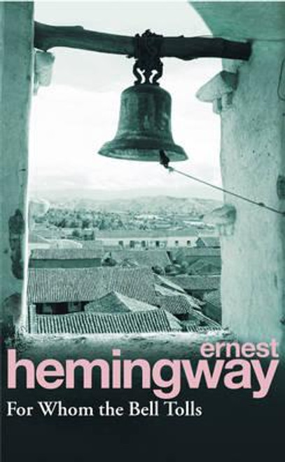 Hemingway, Ernest - For Whom the Bell Tolls - BRAND NEW - Classic Spanish Civil War Novel -
