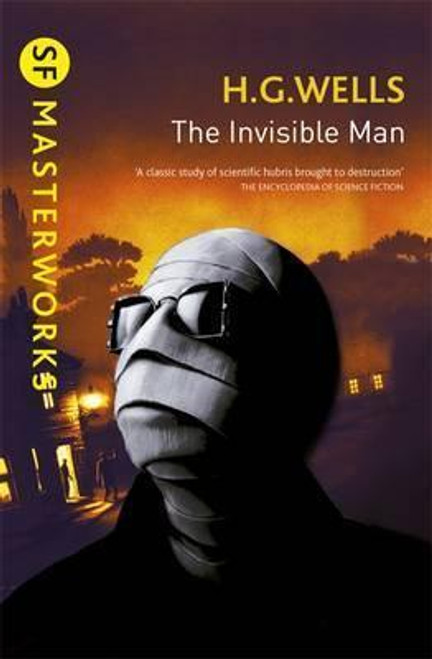 Wells, H.G - The Invisible Man - PB Gollancz SF Masterworks Classic - BRAND NEW