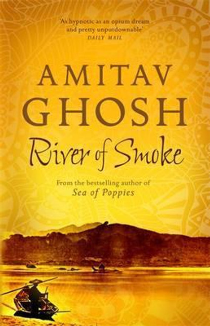 Ghosh, Amitav / River of Smoke