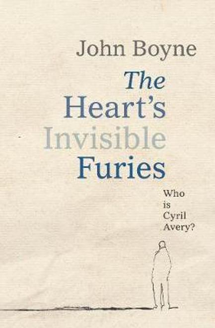Boyne, John / The Heart's Invisible Furies