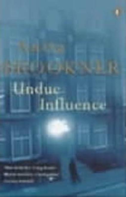 Brookner, Anita / Undue Influence