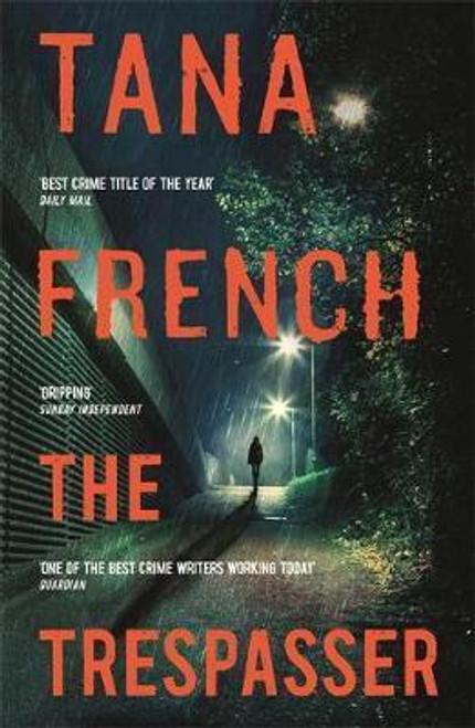 French, Tana / The Trespasser