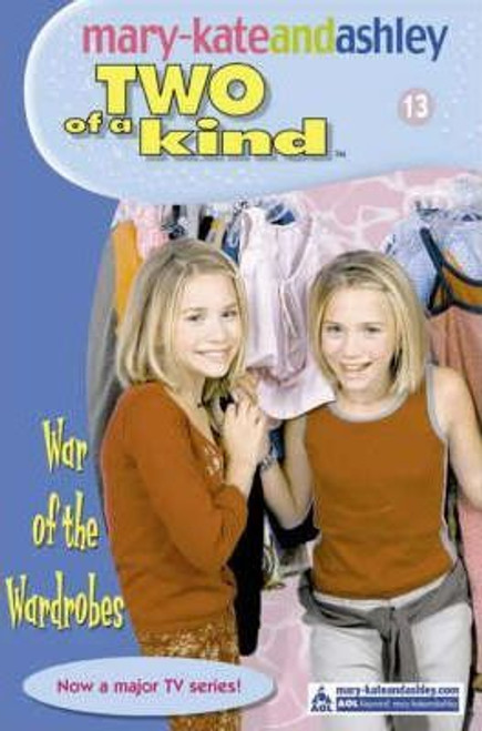 Mary-Kate and Ashley / Two of a kind: War Of The Wardrobes