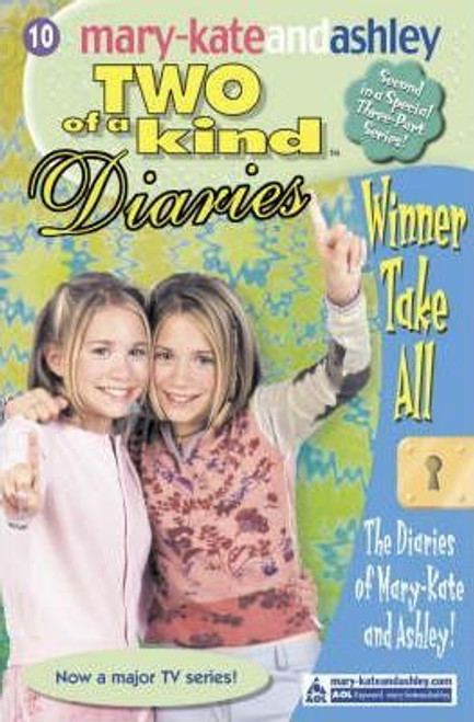 Mary-Kate and Ashley / Two of a kind: Winner Take All