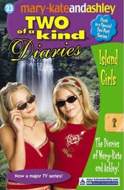 Mary-Kate and Ashley / Two of a kind: Island Girls