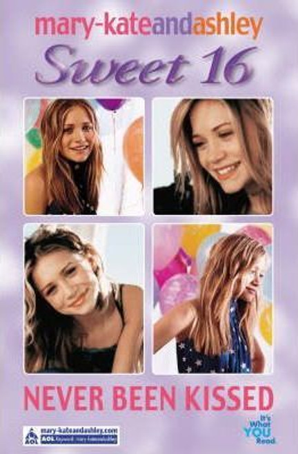 Mary-Kate and Ashley / Sweet 16: Never Been Kissed