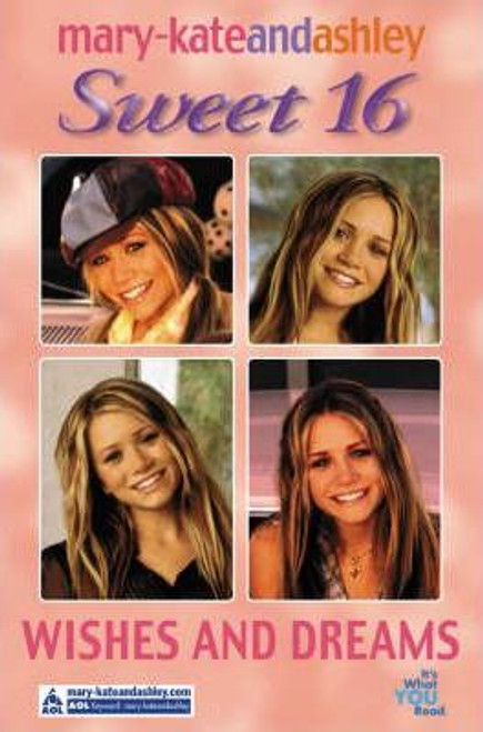Mary-Kate and Ashley / Sweet 16: Wishes and Dreams