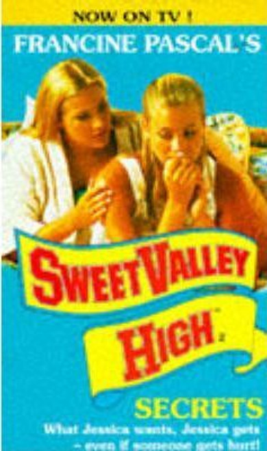 Pascal, Francine / Sweet Valley High: Secrets