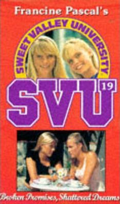 Pascal, Francine / Sweet Valley University: Broken Promises