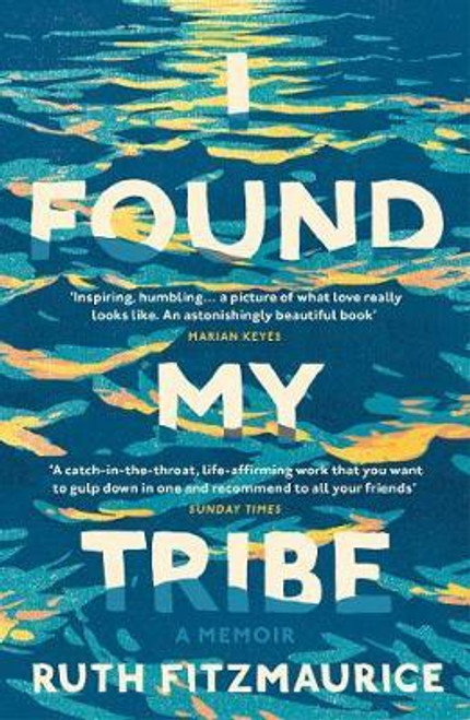 Fitzmaurice, Ruth / I Found My Tribe