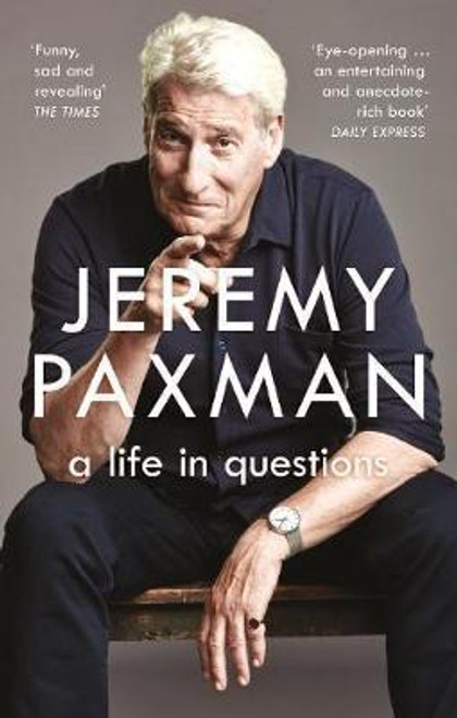 Paxman, Jeremy / A Life in Questions
