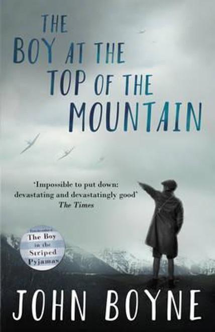 Boyne, John / The Boy at the Top of the Mountain