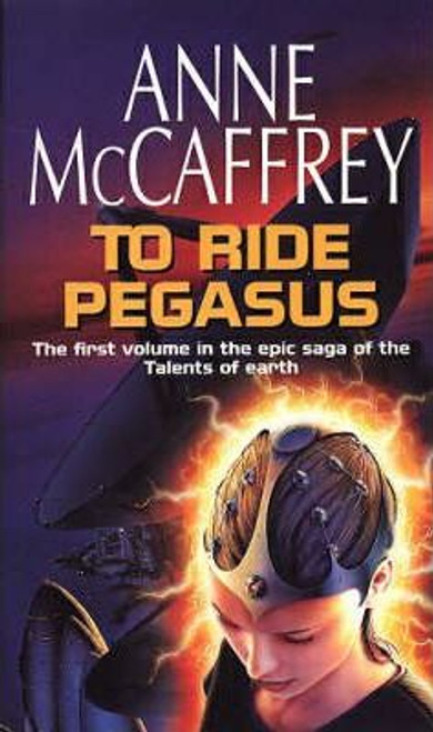 McCaffrey, Anne / To Ride Pegasus
