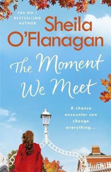 O'Flanagan, Sheila / The Moment We Meet