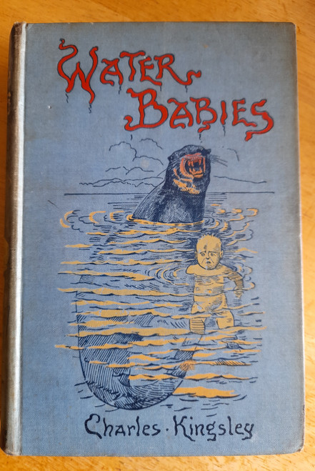 Kingsley, Charles - The Water Babies - HB 1903 Illustrated Edition