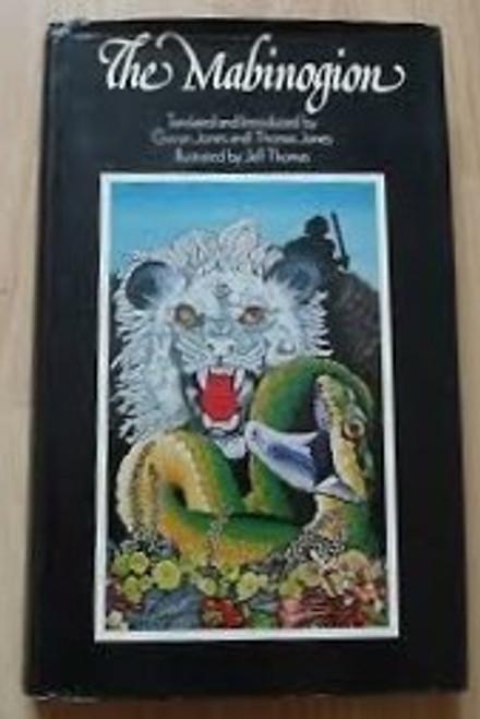 Jones, Gwyn & Jones, Thomas - The Mabinogion - HB Illustrated Classics Edition 1976 - Wales Mythology/Fantasy - Illustrated by Jeff Thomas