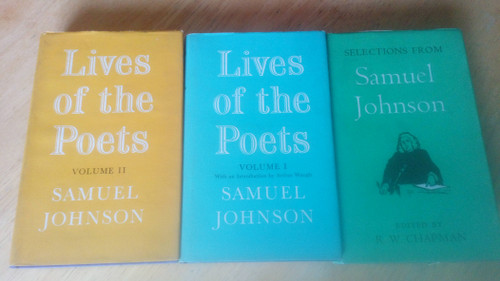Johnson, Samuel - 3 Book Lot - Oxford World Classics HB - Lives of the Poets - Volume 1 & 2 , & Selections from Samuel Johnson