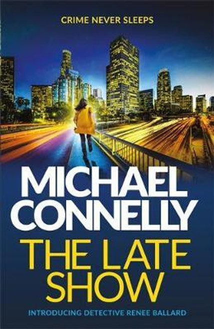 Connelly, Michael / The Late Show