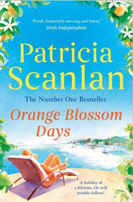 Scanlan, Patricia / Orange Blossom Days