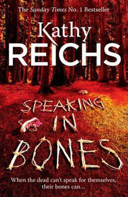 Reichs, Kathy / Speaking in Bones