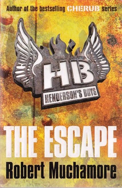 Muchamore, Robert / The Escape ( Henderson's Boys Book 1 )